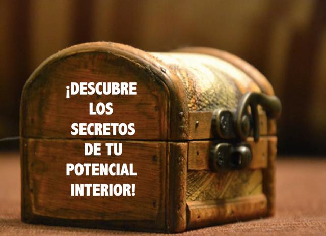 Descubre los secretos de tu potencial interior